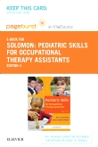 cover image - Pediatric Skills for Occupational Therapy Assistants - Elsevier eBook on VitalSource (Retail Access Card),4th Edition