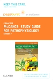 Study Guide for Pathophysiology- Elsevier eBook on VitalSource (Retail Access Card), 7th Edition