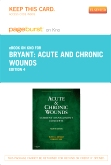 Acute and Chronic Wounds - Elsevier eBook on Intel Education Study (Retail Access Card), 4th Edition