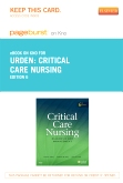 cover image - Critical Care Nursing - Elsevier eBook on Intel Education Study (Retail Access Card),6th Edition