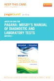 Mosby's Manual of Diagnostic and Laboratory Tests - Elsevier eBook on Intel Education Study (Retail Access Card), 4th Edition