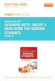 Mosby's Drug Guide for Nursing Students - Elsevier eBook on Intel Education Study (Retail Access Card), 10th Edition
