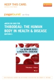 The Human Body in Health & Disease - Elsevier eBook on Intel Education Study (Retail Access Card), 5th Edition