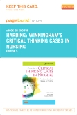 Winningham's Critical Thinking Cases in Nursing - Elsevier eBook on Intel Education Study (Retail Access Card), 5th Edition