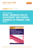 Advanced Health Assessment & Clinical Diagnosis in Primary Care - Elsevier eBook on Intel Education Study (Retail Access Card), 4th Edition