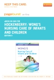 cover image - Wong's Nursing Care of Infants and Children - Elsevier eBook on Intel Education Study (Retail Access Card),9th Edition
