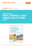 Ebersole & Hess' Toward Healthy Aging - Elsevier eBook on Intel Education Study (Retail Access Card), 8th Edition