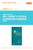 Mosby's Physical Examination Handbook - Elsevier eBook on Intel Education Study (Retail Access Card), 7th Edition
