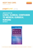 Clinical Companion to Medical-Surgical Nursing - Elsevier eBook on Intel Education Study (Retail Access Card), 8th Edition
