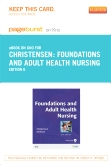 Foundations and Adult Health Nursing - Elsevier eBook on Intel Education Study (Retail Access Card), 6th Edition