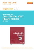 Adult Health Nursing - Elsevier eBook on Intel Education Study (Retail Access Card), 6th Edition