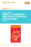 cover image - Handbook of Home Health Standards - Revised Reprint - Pageburst E-Book on Kno (Retail Access Card),5th Edition