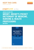 Mosby's Pocket Dictionary of Medicine, Nursing & Health Professions - Elsevier eBook on Intel Education Study (Retail Access Card), 6th Edition