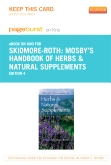 cover image - Mosby's Handbook of Herbs & Natural Supplements - Elsevier eBook on Intel Education Study (Retail Access Card),4th Edition