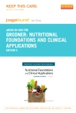 Nutritional Foundations and Clinical Applications - Elsevier eBook on Intel Education Study (Retail Access Card), 5th Edition