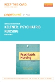 Psychiatric Nursing - Elsevier eBook on Intel Education Study (Retail Access Card), 6th Edition