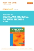The Nurse, The Math, The Meds - Elsevier eBook on Intel Education Study (Retail Access Card), 2nd Edition