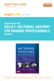 Sectional Anatomy for Imaging Professionals- Elsevier eBook on Intel Education Study (Retail Access Card), 3rd Edition