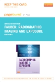 Radiographic Imaging and Exposure- Elsevier eBook on Intel Education Study (Retail Access Card), 4th Edition