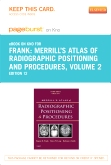 Merrill's Atlas of Radiographic Positioning and Procedures- Elsevier eBook on Intel Education Study (Retail Access Card), 12th Edition