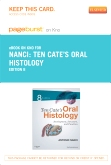 Ten Cate's Oral Histology - Elsevier eBook on Intel Education Study (Retail Access Card), 8th Edition