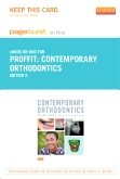 Contemporary Orthodontics - Elsevier eBook on Intel Education Study (Retail Access Card), 5th Edition