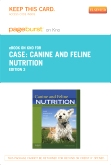 Canine and Feline Nutrition - Elsevier eBook on Intel Education Study (Retail Access Card), 3rd Edition