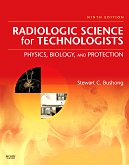 Mosby's Radiography Online: Radiologic Physics for Radiologic Science for Technologists 9th Edition, 2nd Edition