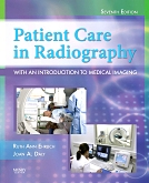 Mosby's Radiography Online: Introduction to Imaging Sciences & Patient Care for Patient Care in Radiography, 7th Edition