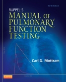 Ruppel's Manual of Pulmonary Function Testing - Elsevier eBook on Intel Education Study, 10th Edition
