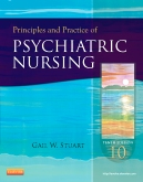 Principles and Practice of Psychiatric Nursing - Elsevier eBook on Intel Education Study, 10th Edition