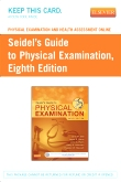 Physical Examination and Health Assessment Online for Seidel's Guide to Physical Examination (Access Code), 8th Edition