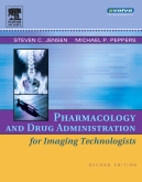 Pharmacology and Drug Administration for Imaging Technologists - Elsevier eBook on Intel Education Study, 2nd Edition