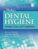 Mosby's Dental Hygiene - Elsevier eBook on Intel Education Study, 2nd Edition