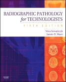 Radiographic Pathology for Technologists - Elsevier eBook on Intel Education Study, 5th Edition