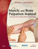 cover image - The Muscle and Bone Palpation Manual with Trigger Points, Referral Patterns and Stretching - Elsevier eBook on Intel Education Study