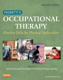 Pedretti's Occupational Therapy - Elsevier eBook on Intel Education Study, 7th Edition