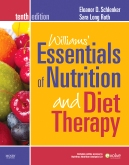 Williams' Essentials of Nutrition & Diet Therapy - Elsevier eBook on Intel Education Study, 10th Edition