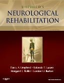 Neurological Rehabilitation - Elsevier eBook on Intel Education Study, 6th Edition