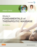 Mosby's Fundamentals of Therapeutic Massage - Elsevier eBook on Intel Education Study, 5th Edition