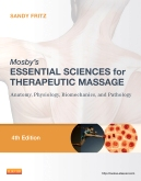cover image - Mosby's Essential Sciences for Therapeutic Massage - Elsevier eBook on Intel Education Study,4th Edition