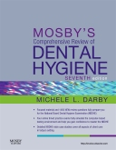 Mosby's Comprehensive Review of Dental Hygiene - Elsevier eBook on Intel Education Study, 7th Edition