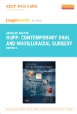 Contemporary Oral and Maxillofacial Surgery - Pageburst E-Book on Kno (Retail Access Card), 5th Edition