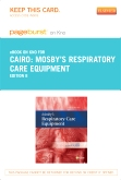 Mosby's Respiratory Care Equipment - Elsevier eBook on Intel Education Study (Retail Access Card), 8th Edition