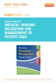 Nursing Delegation and Management of Patient Care- Elsevier eBook on Intel Education Study (Retail Access Card)