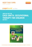 Occupational Therapy for Children - Elsevier eBook on Intel Education Study (Retail Access Card), 6th Edition