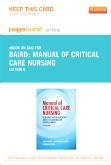 Manual of Critical Care Nursing - Elsevier eBook on Intel Education Study (Retail Access Card), 6th Edition