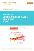 cover image - Current Issues in Nursing - Elsevier eBook on Intel Education Study (Retail Access Card),8th Edition