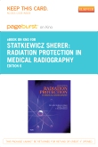 Radiation Protection in Medical Radiography - Elsevier eBook on Intel Education Study (Retail Access Card), 6th Edition