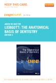 The Anatomical Basis of Dentistry - Elsevier eBook on Intel Education Study (Retail Access Card), 3rd Edition